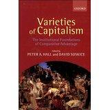 Varieties of capitalism. The institutional foundations of comparative advantage