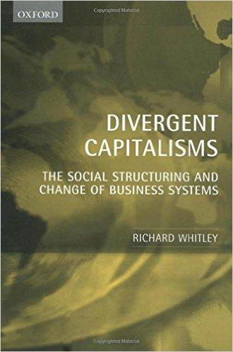 Divergent capitalism. The social structuring and change of business systems
