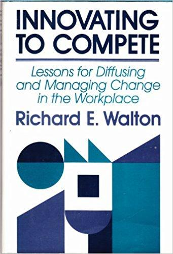 Innovating to compete: Lessons for diffusing and managing change in the workplace